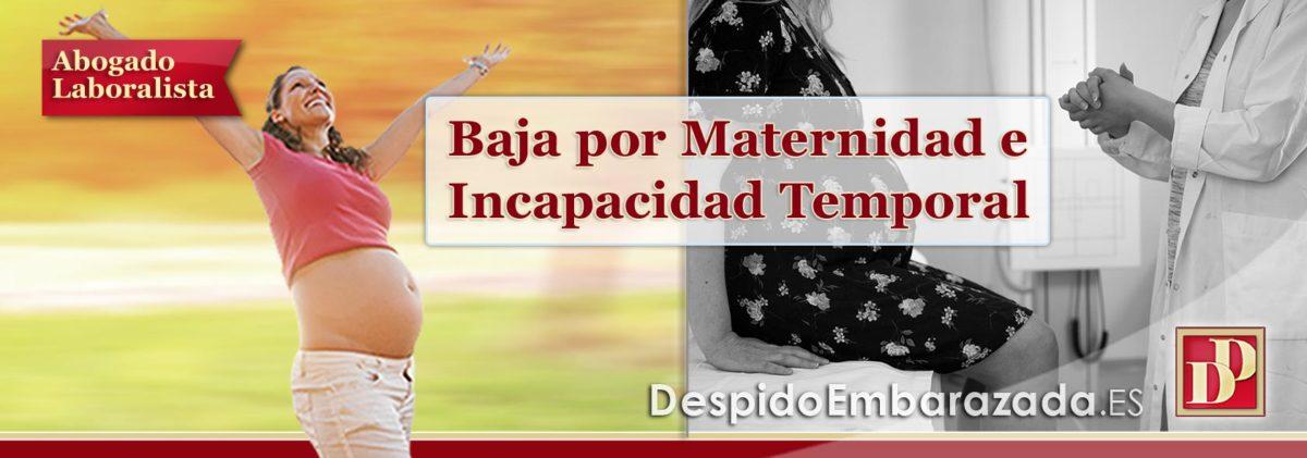 Baja por Maternidad e Incapacidad Temporal