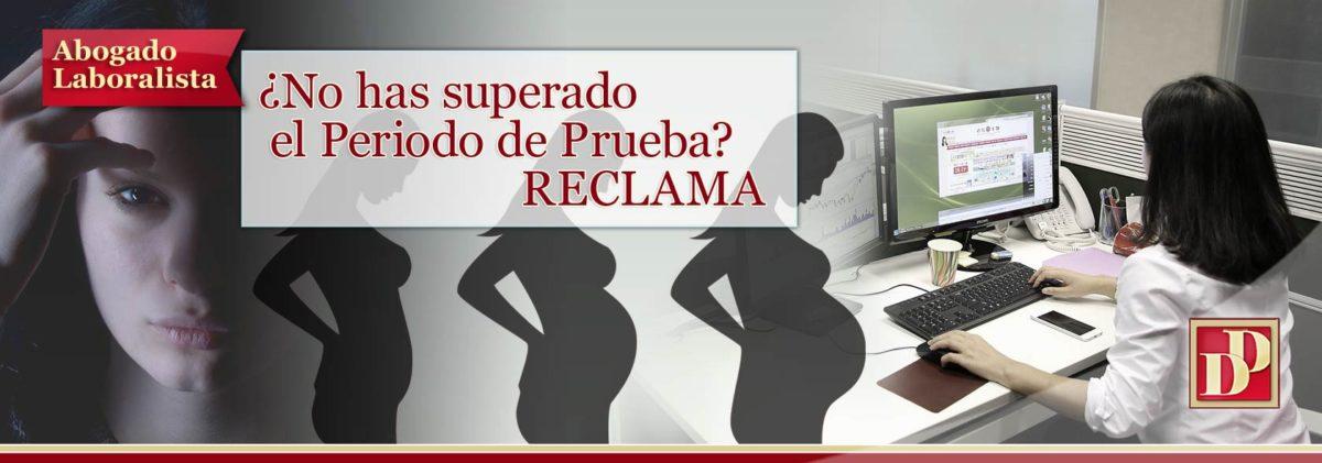 NO SuperarPeriodo de PRUEBA estando Embarazada