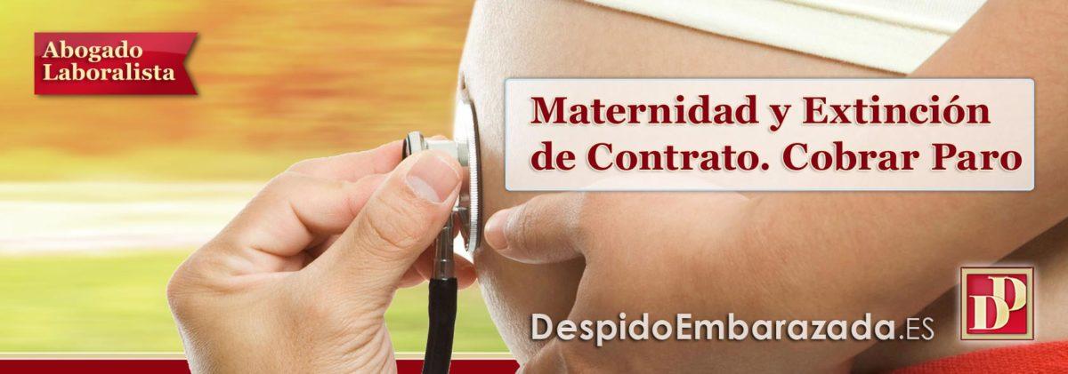 Permiso por Maternidad, Baja IT, Fin de Contrato y Cobrar PARO